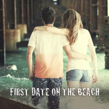 First Date On The Beach