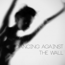 Dancing against the Wall
