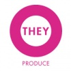 THEY Produce